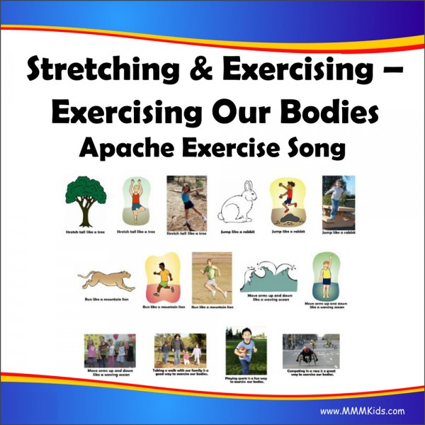 Exercising Our Bodies: Apache Exercise Song