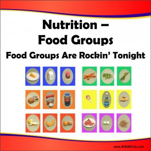 18. Nutrition - Food Groups -- Food Groups Are Rockin Tonight